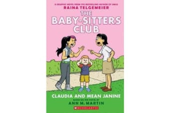Baby-Sitters Club Graphix - #4 Claudia and Mean Janine