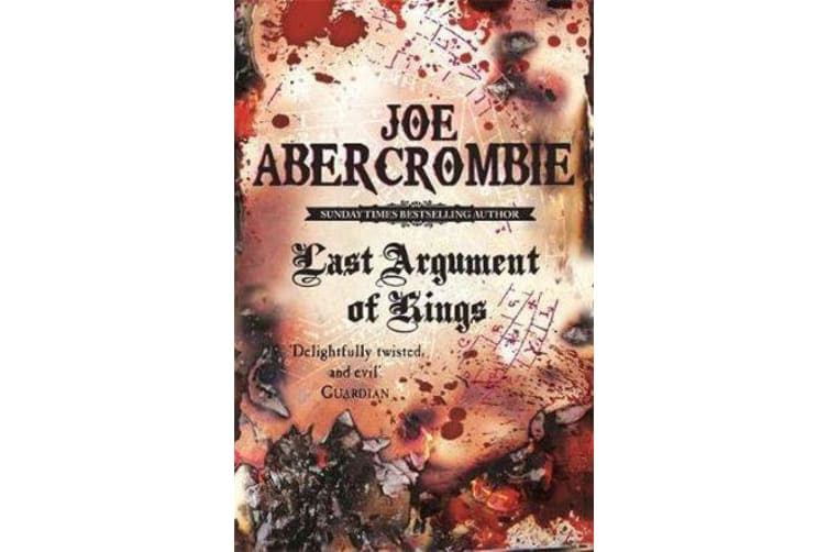 Last Argument Of Kings - Book Three