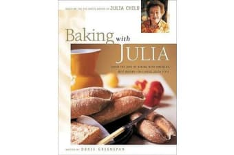 Baking with Julia - Sift, Knead, Flute, Flour, And Savor...