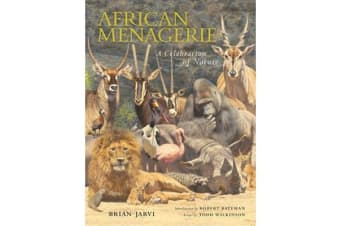 African Menagerie - A Celebration of Nature