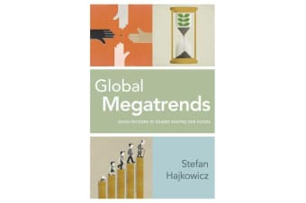 Global Megatrends - Seven Patterns of Change Shaping Our Future
