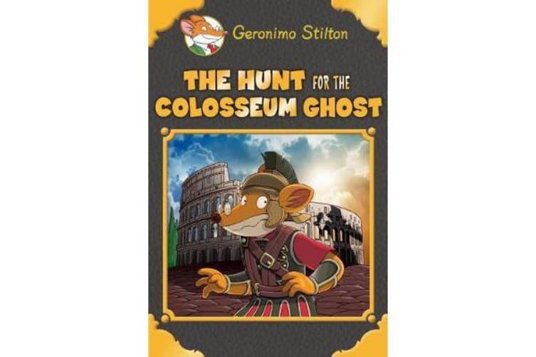 Geronimo Stilton SE - Hunt for the Colosseum Ghost