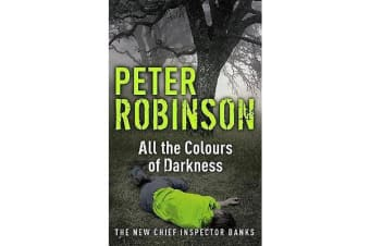 All the Colours of Darkness - DCI Banks 18