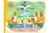 Chickens Don't Fly - and other fun facts