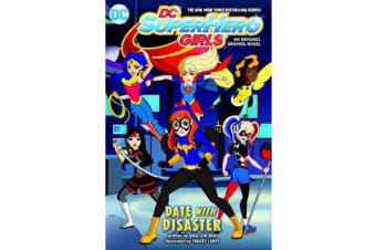 DC Super Hero Girls - Date with Disaster!