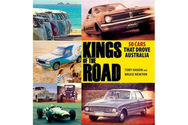 Kings of the Road - 50 Cars That Drove Australia