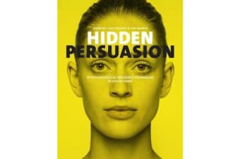 Hidden Persuasion - 33 Psychological Influences Techniques in Advertising