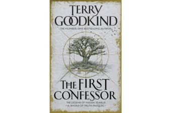 The First Confessor - Sword of Truth: The Prequel