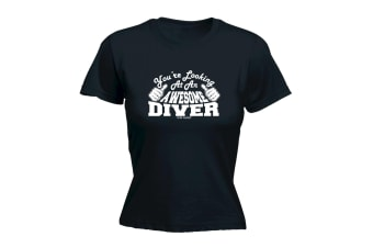123T Funny Tee - Diver Ow Youre Looking At An Awesome - (Medium Black Womens T Shirt)