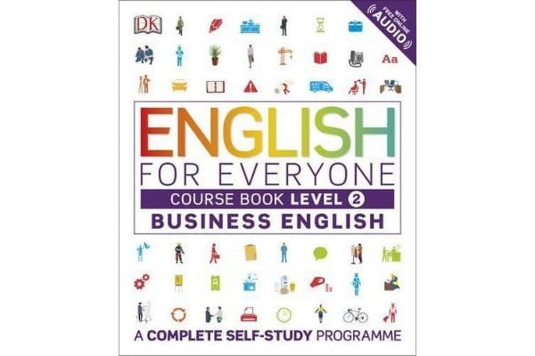 English for Everyone Business English Course Book Level 2 - A Complete Self-Study Programme