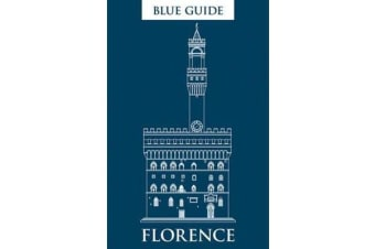 Blue Guide Florence, 11th Edition