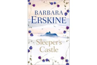 Sleeper's Castle - An Epic Historical Romance from the Sunday Times Bestseller