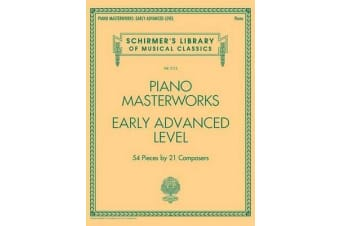 Schirmer's Library Of Musical Classics Volume 2112 - Piano Masterworks - Early Advanced Level