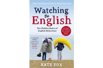 Watching the English - The International Bestseller Revised and Updated