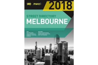 Melbourne Street Directory 2018 52nd ed - includes Geelong