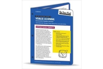 The On-Your-Feet Guide to Visible Learning - Assessment-Capable Learners