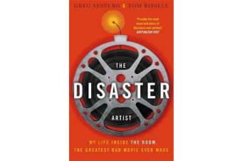 The Disaster Artist - My Life Inside The Room, the Greatest Bad Movie Ever Made