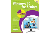 Windows 10 for Seniors in Easy Steps - Covers the Windows 10 Anniversary Update