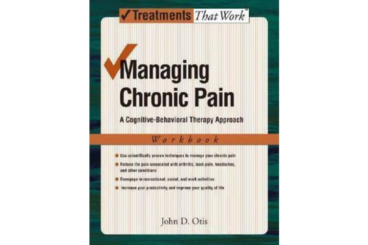 Managing Chronic Pain - A Cognitive-Behavioral Therapy Approach, Workbook