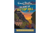 The Secret of Skytop Hill - A Thrilling Collection of Adventure Stories
