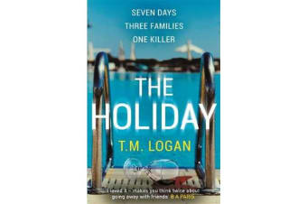 The Holiday - The bestselling Richard and Judy Book Club thriller
