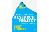 How to Do Your Research Project - A Guide for Students