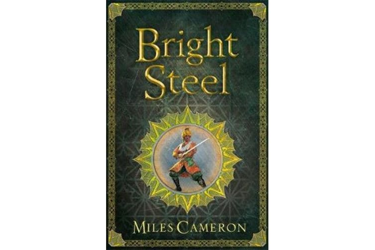 Bright Steel - Masters and Mages Book Three