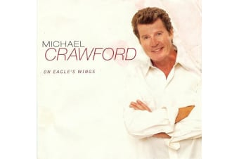 Michael Crawford ‎– On Eagle's Wings BRAND NEW SEALED MUSIC ALBUM CD - AU STOCK