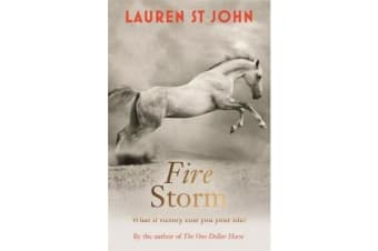 The One Dollar Horse: Fire Storm - Book 3