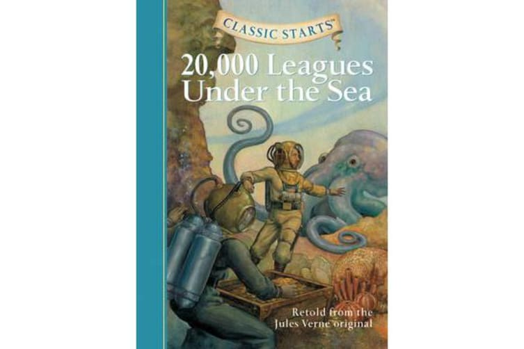 Classic Starts (R): 20,000 Leagues Under the Sea - Retold from the Jules Verne Original