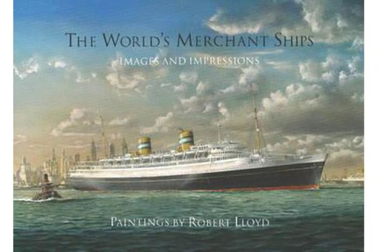 The World's Merchant Ships - Images and Impressions