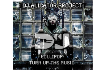 """DJ Alligator Project """"Lollipop/Turn up the Music"""" PRE-OWNED CD: DISC LIKE NEW"""