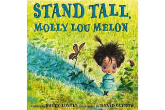 Stand Tall, Molly Lou Melon
