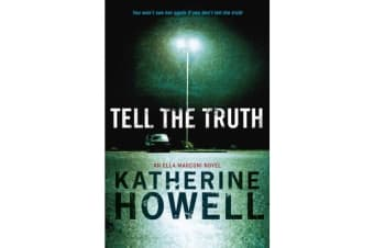 Tell the Truth - An Ella Marconi Novel 8