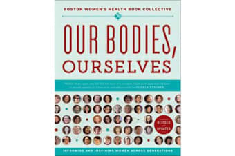 Our Bodies, Ourselves - A New Edition for a New Era
