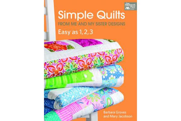 Simple Quilts - From Me and My Sister Designs
