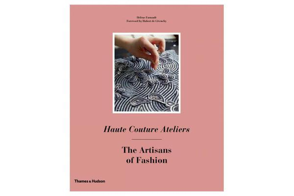 Books Haute Couture Ateliers - The Artisans of Fashion