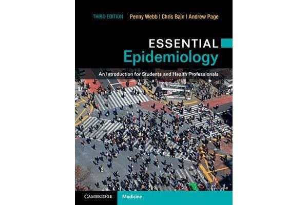 Essential Epidemiology - An Introduction for Students and Health Professionals