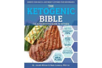 Ketogenic Bible - The Authoritative Guide to Ketosis