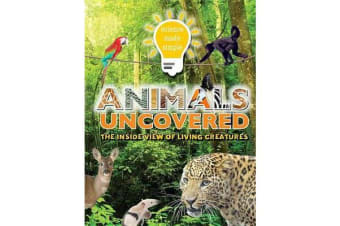 Science Made Simple: Animals - The Inside View of Living Creatures