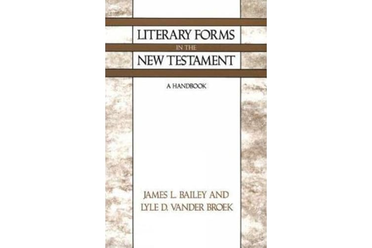 Literary Forms in the New Testament - A Handbook