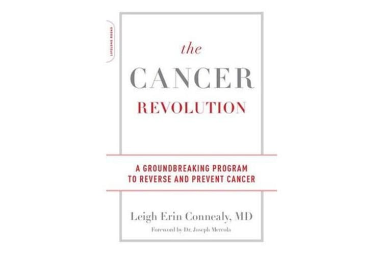 The Cancer Revolution - A Groundbreaking Program to Reverse and Prevent Cancer