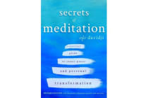Secrets of Meditation - A Practical Guide to Inner Peace and Personal Transformation