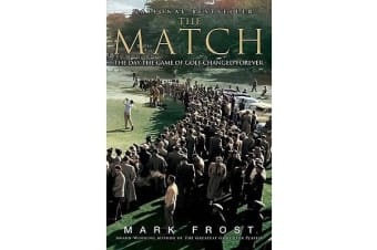 The Match - The Day the Game of Golf Changed Forever