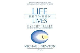 Life Between Lives - Hypnotherapy for Spiritual Regression