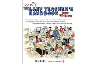 The Lazy Teacher's Handbook - How Your Students Learn More When You Teach Less