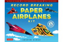 Record Breaking Paper Airplanes Kit - 48 Fold-Up Planes, 16 High-Performance Designs Full-Color Instruction Book