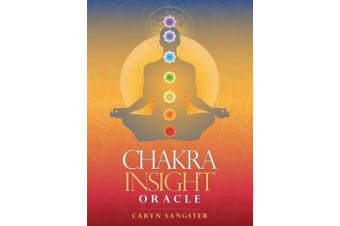 Chakra Insight Oracle - A Transformational 49-Card Deck