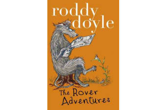 Roddy Doyle Bind-up - The Giggler Treatment, Rover Saves Christmas, The Meanwhile Adventures