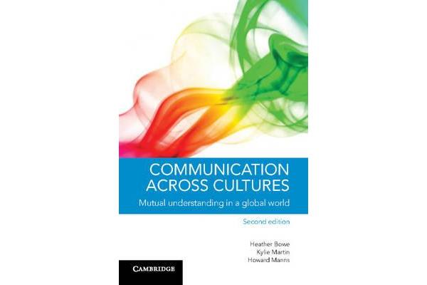 Communication across Cultures - Mutual Understanding in a Global World